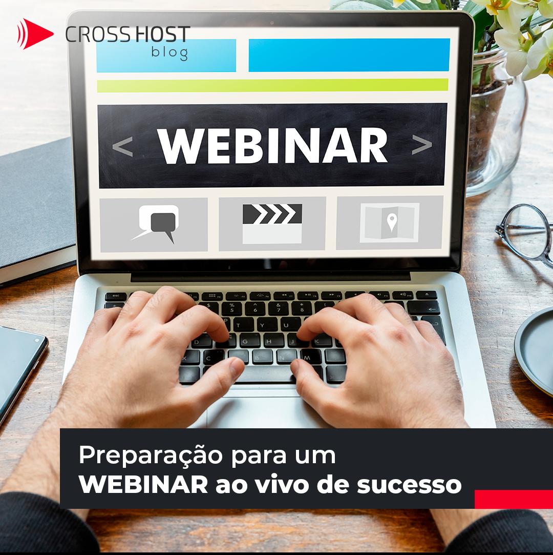 Preparação para um webinar ao vivo de sucesso