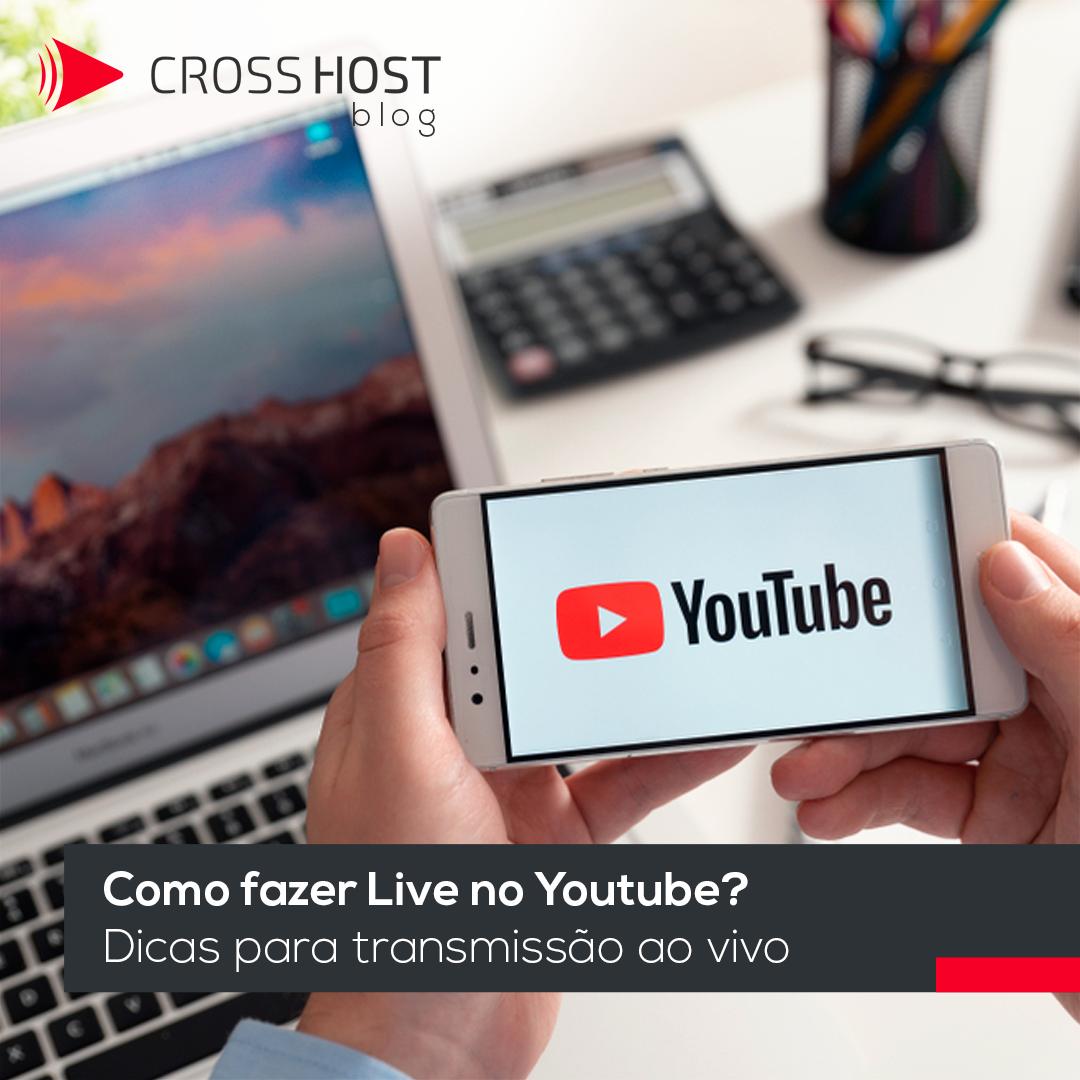 Como fazer Live no Youtube ? Dicas para transmissão ao vivo
