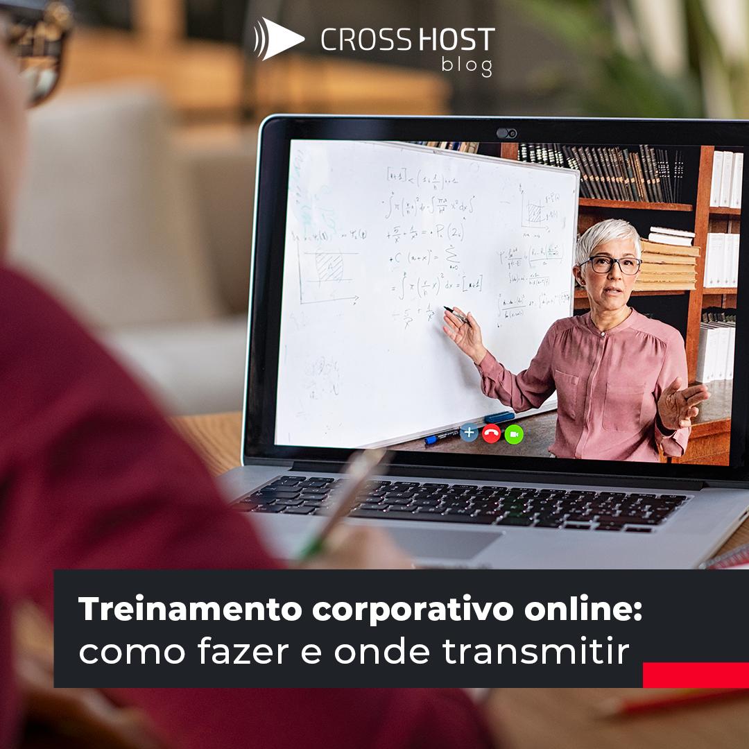 Treinamento corporativo online: Como fazer e onde transmitir ao vivo?