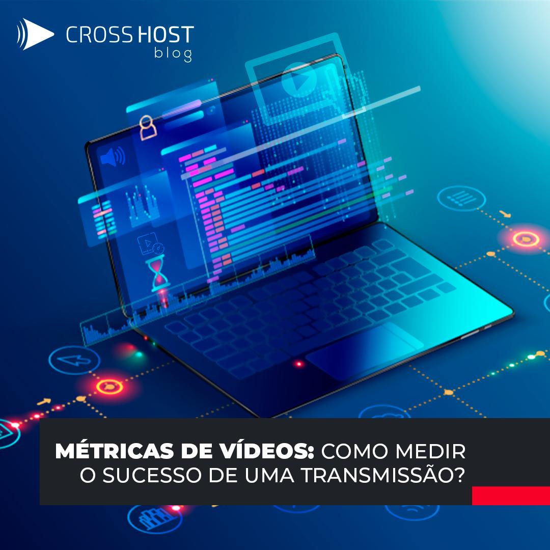 Métricas de vídeos: Como medir o sucesso de uma transmissão?