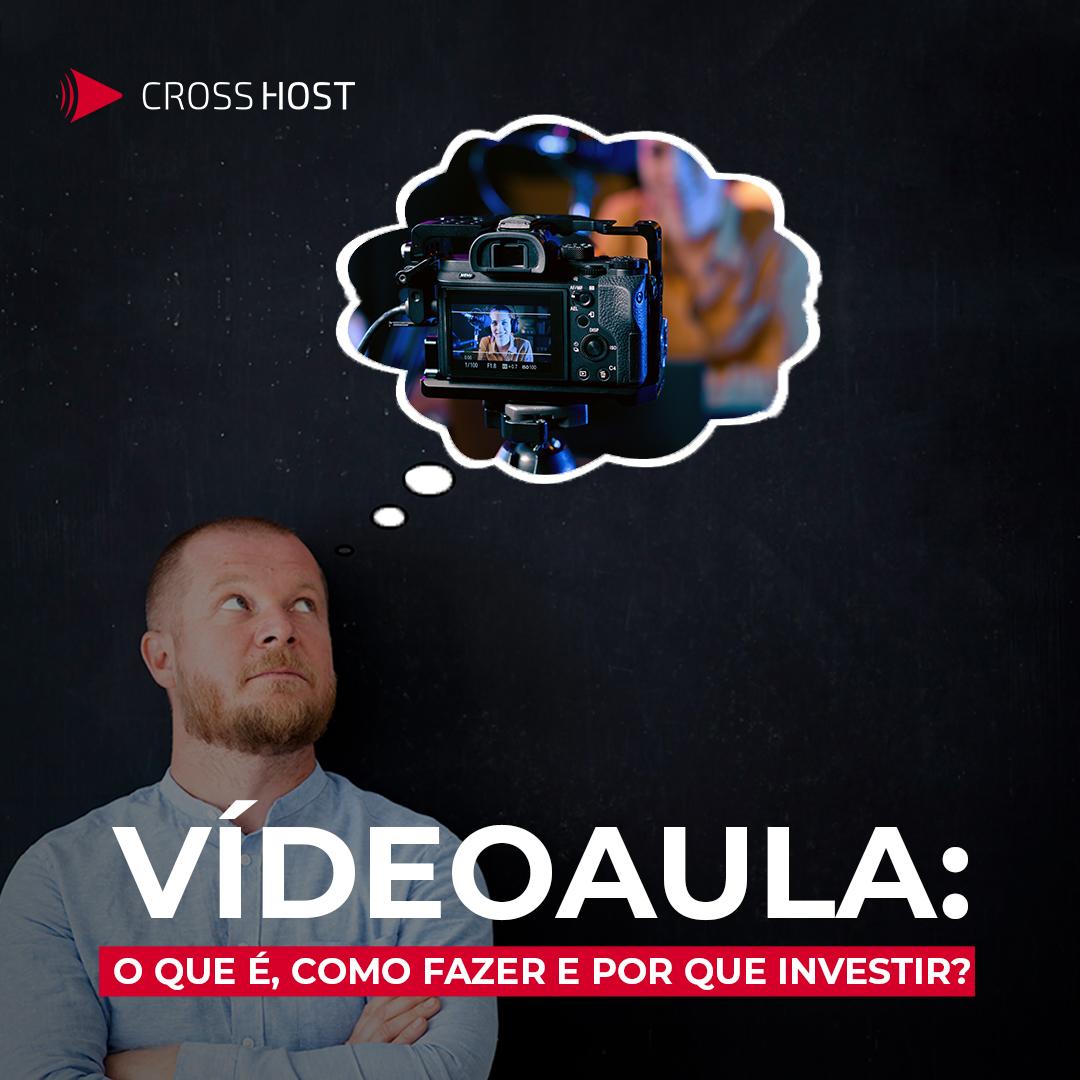 Vídeoaula: o que é, como fazer e por que investir?