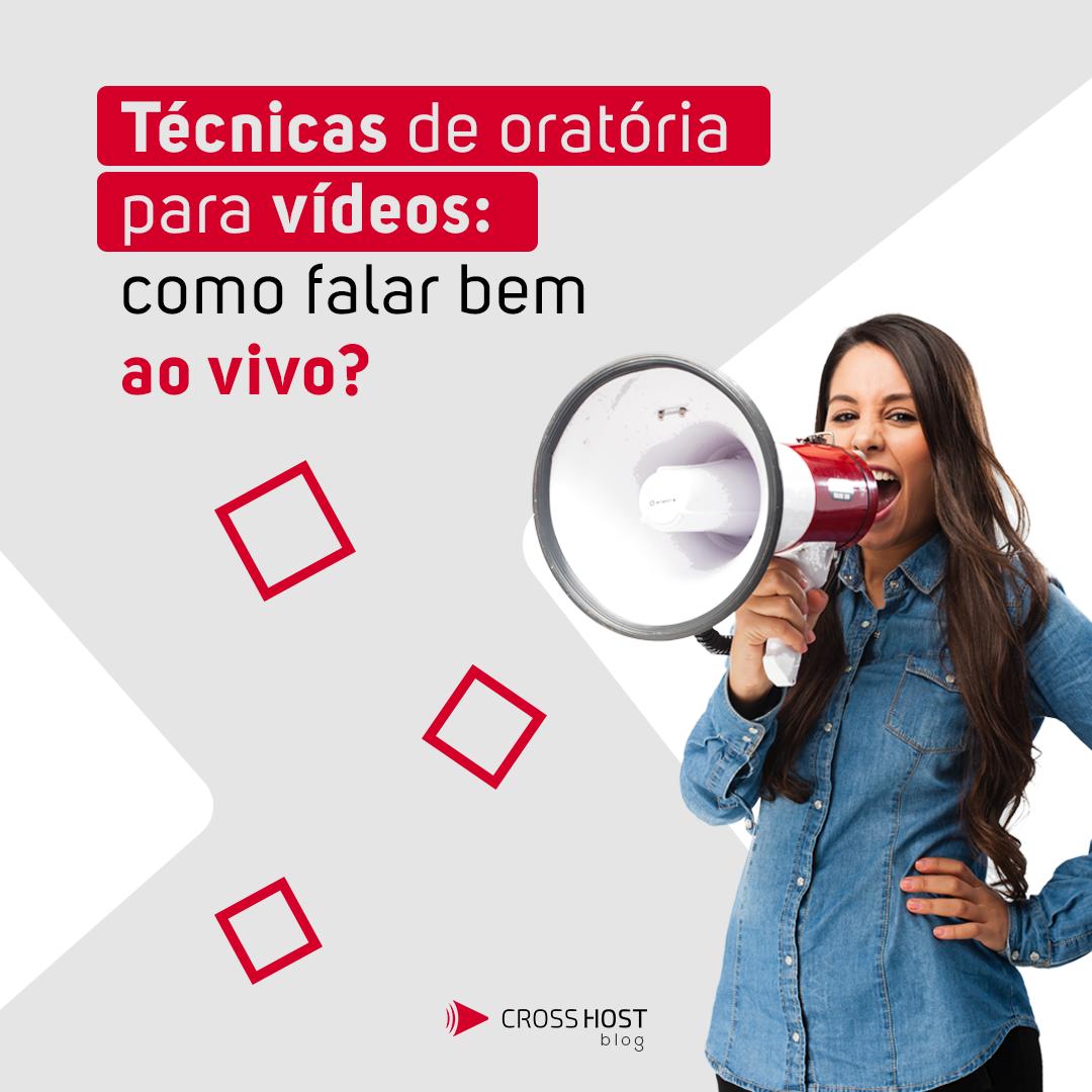 Técnicas de oratória para vídeos: como falar bem ao vivo?